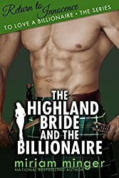 The Highland Bride and the Billionaire: Return to Innocence (To Love a Billionaire Series Book 4)