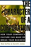 The Character of a Corporation, Rob Goffee and Gareth Jones, 088730902X