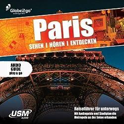 Paris sehen, hören, entdecken