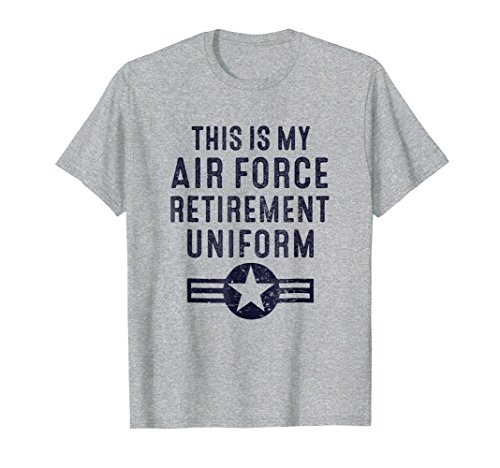 Mens This is My Air Force Retirement Uniform | Air Force Retired XL Heather Grey
