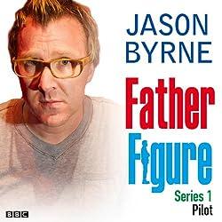 Father Figure: Pilot