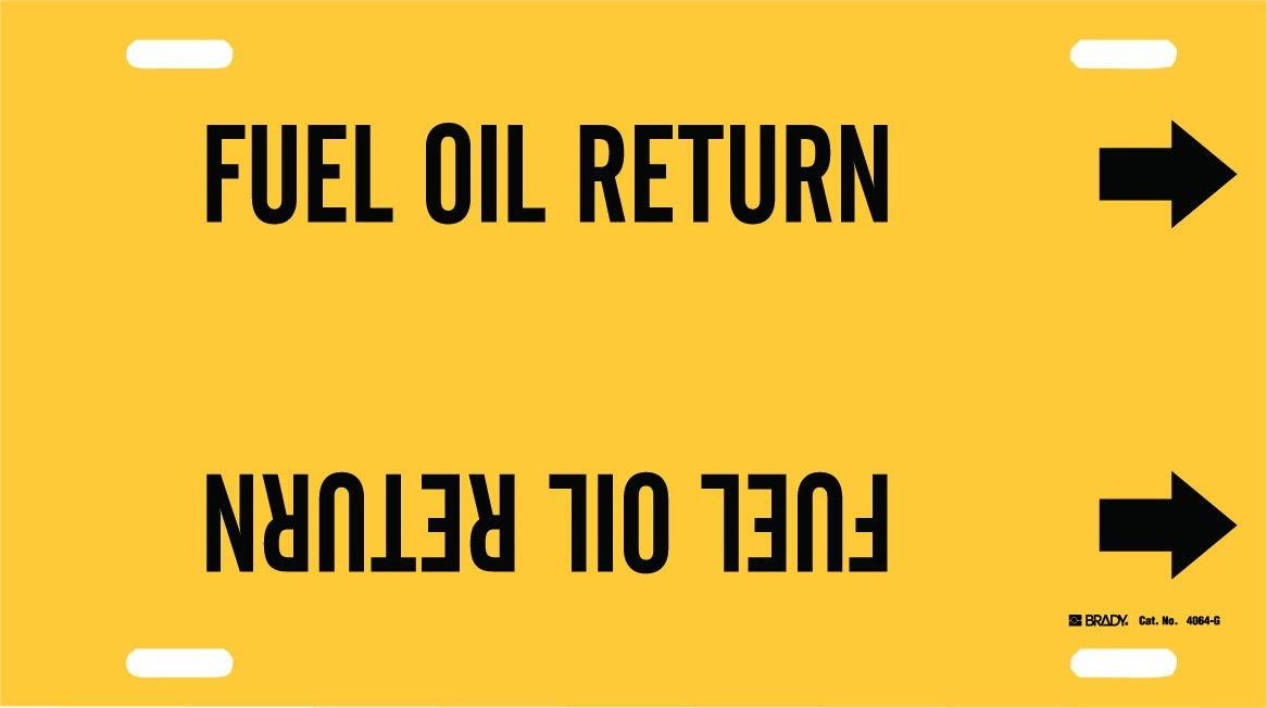 Legend Fuel Oil Return Black On Yellow Printed Plastic Sheet B-915 Brady 4064-G Brady Strap-On Pipe Marker