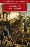 The Last Man, Mary Wollstonecraft Shelley, 0192838652