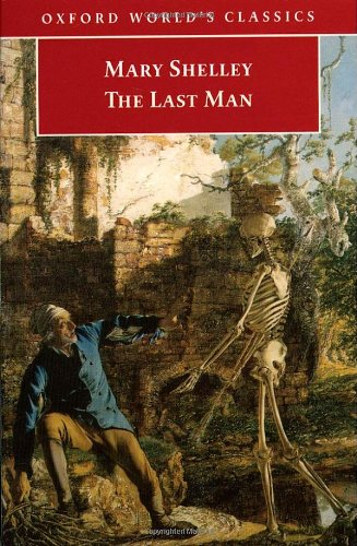 The Last Man (Oxford World's Classics)