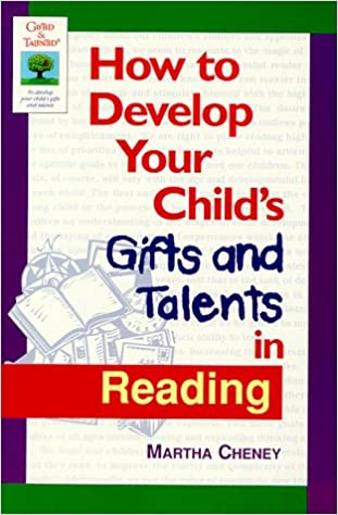 How to Develop Your Child's Gifts and Talents in Reading