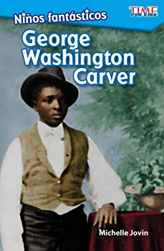 Niños fantasticos: George Washington Carver (Fantastic Kids: George Washington Carver) (Spanish Version) (Exploring Reading) (Spanish Edition) [Michelle Jovin] (Tapa Blanda)