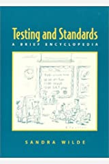Testing and Standards: A Brief Encyclopedia Paperback