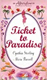 Ticket to Paradise: (Afterglow Romantic Walks: Dangerous Waters, Aruba Sunsets) (Afterglow Romantic Walks Series)