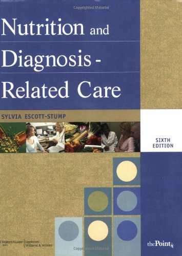 Nutrition and Diagnosis-Related Care (NUTRITION AND DIAGNOSIS-RELATED CARE ( ESCOTT-STUMP))