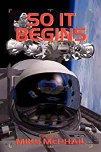 So It Begins (A Defending The Future Anthology)