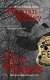 The Killing Times (An FBI/Romance Thriller Book 1)