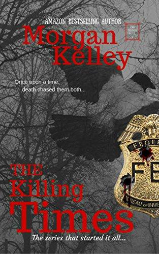 The Killing Times (An FBI/Romance Thriller Book 1) (Criminal Minds Best Moments)