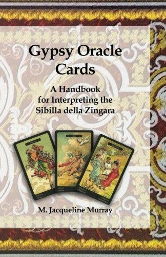 (Gypsy Oracle Cards: A Handbook for Interpreting the Sibilla della)