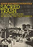 Sacred Trash: The Lost and Found World of the Cairo