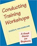 Conducting Training Workshops 9780787911188
