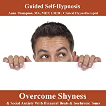 Overcome Shyness & Social Anxiety Hypnosis With Binaural Beats & Isochronic Tones