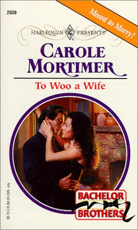 To Woo A Wife (Bachelor Brothers)