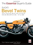 Ducati Bevel Twins: 750GT, Sport and Sport S, 860GT, GTE, GTS, 900 SS, GTS, SD, SSD, MHR, S2, Mille 1971 to 1986 (The Essential Buyer's Guide) by Ian Falloon (2012-10-01)