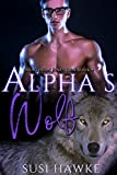 Alpha's Wolf: An MM Mpreg Romance (Northern Pines Den Book 4)