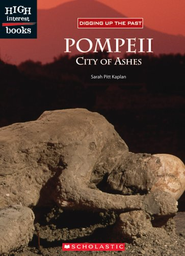 Pompeii: City Of Ashes (Digging Up The Past) pdf epub