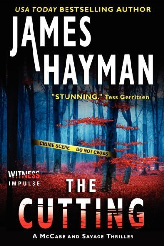 The Cutting: A McCabe and Savage Thriller (McCabe and Savage Thrillers) Paperback July 15, 2014