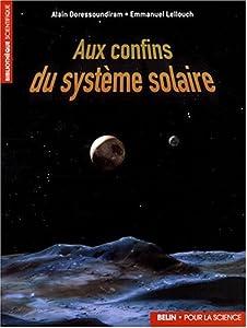 """Afficher """"Aux confins du système solaire"""""""