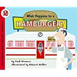 What Happens to a Hamburger? (Let's-Read-and-Find-Out Science 2)