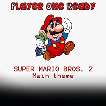 Super Mario Bros  2 Theme by Player one ready on Amazon