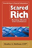 Scared Rich, Bradley Huffman, 0595670520