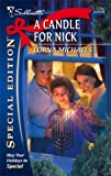A Candle for Nick, Lorna Michaels, 037324794X