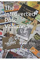 The Introverted Post Volume 5: July 2019 - October 2019 Paperback