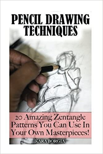 Pencil Drawing Techniques: Zentangle Art for Beginners: 20
