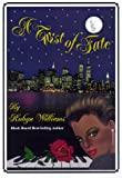 A Twist of Fate, Robyn Williams, 1930097026