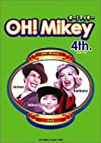 OH!Mikey 4th. [DVD]