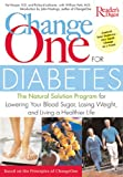 Change One for Diabetes, Reader's Digest Editors and Pat Harper, 0762105909