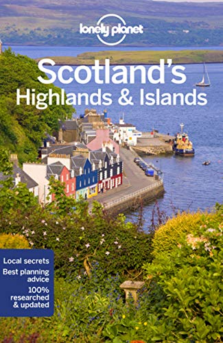 Lonely Planet Scotland's Highlands & Islands (Travel Guide) (Best Scottish Castles To Visit)