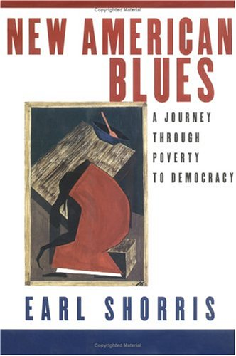 New American Blues: A Journey Through Poverty to Democracy