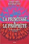 La princesse et le prophète par Keshavjee
