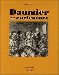 Daumier et la caricature par  Ségolène Le Men