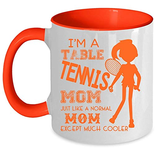 Cool Mom Coffee Mug, I'm A Table Tennis Mom Accent Mug (Accent Mug - Red)