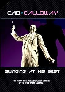 Cab Calloway: Swinging at His Best [Import]