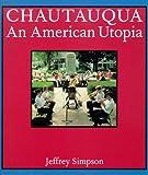 Chautauqua: An American Utopia