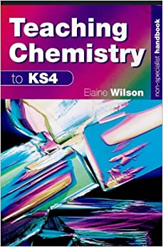 Non-Specialist Handbook: Teaching Chemistry to KS4