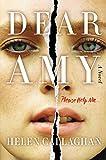 Dear Amy: A Novel