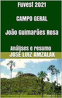 Fuvest 2021 CAMPO GERAL João Guimarães Rosa: Análises e
