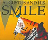 Augustus and His Smile, Catherine Rayner, 1561485101