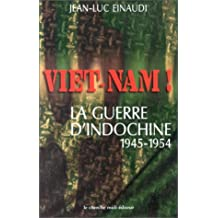 VIET-NAM! GUERRE INDOCHINE 1945-54