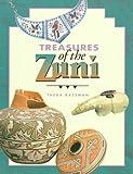 Treasures of the Zuni, Theda Bassman, 0873586743