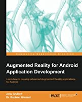 Augmented Reality for Android Application Development Front Cover