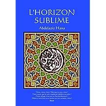 L'Horizon Sublime: La Voie de L'Ascension (French Edition)